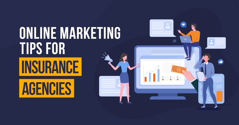 6 Online Marketing Tips for Insurance Agencies